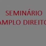 Inscrição para o I Seminário de Amplo Direito